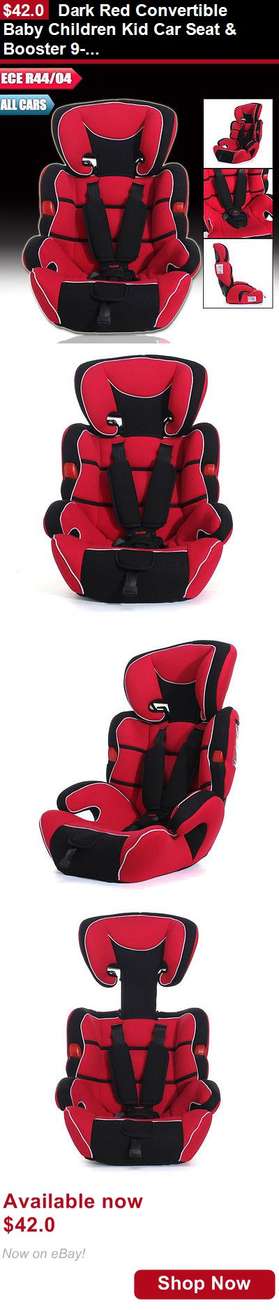 Convertible Car Seat: Dark Red Convertible Baby Children Kid Car Seat And Booster 9-36Kg 9Mon -12Years BUY IT NOW ONLY: $42.0
