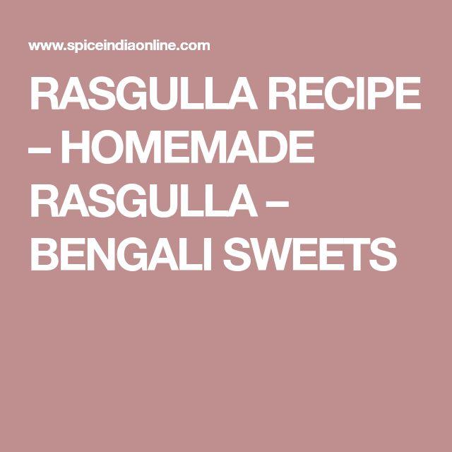 RASGULLA RECIPE – HOMEMADE RASGULLA – BENGALI SWEETS