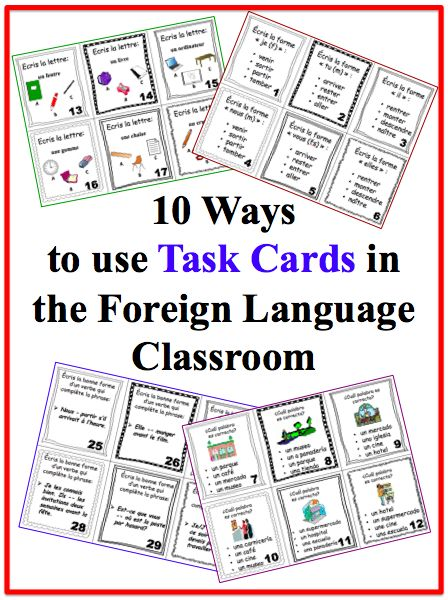 10 Ways to Use Task Cards in the Foreign Language Classroom