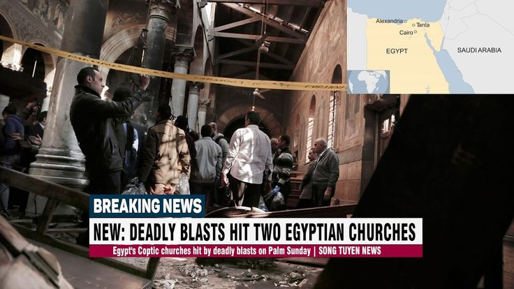 CNN BREAKING NEWS | NEW: Egypt's Coptic churches hit by deadly blasts on...