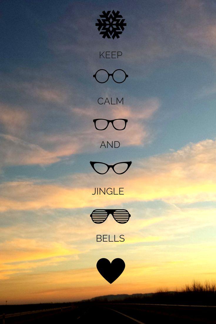 Keep calm and jingle bells <3 (: