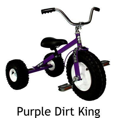 Dirt King USA Children's Tricycle - Purple by Dirt King. $227.98. World's Best Tricycle, lifetime warranty on frame. All terrain pneumatic tires. Over 30,000 sold, not one returned, smooth ride using 5/8 inch steel ball bearings. The Dirt King is virtually indestructible. Hand welded and constructed of heavy duty 14 and 16 gauge steel. The Dirt King comes equipped with all terrain pneumatic tires mounted on heavy duty steel rims with 5/8 inch steel ball-bearings. E...