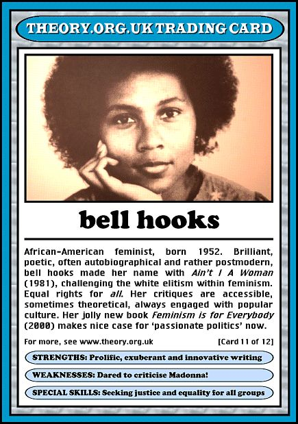 bell hooks trading card  My feminist hero; shaped my views on love and being a woman