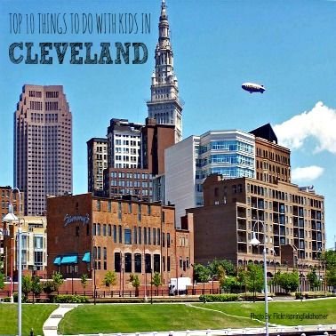Top 10 Things to do in #Cleveland with the #Kids!  #familyfun #cle #216