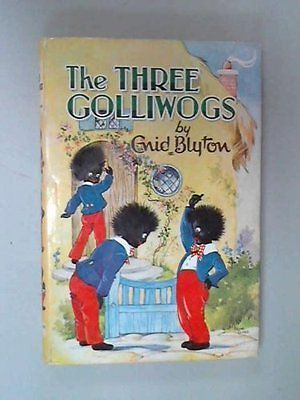 The Three Golliwogs By Enid Blyton,Rene Cloke