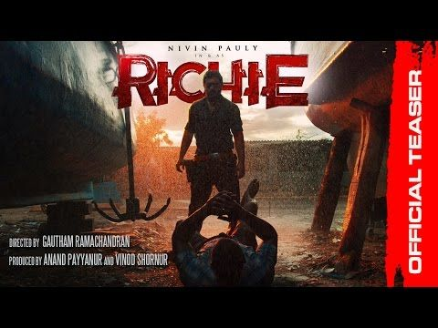 RICHIE Official Teaser | Nivin Pauly | Natarajan Subramaniam | Gautham Ramachandran | Prakash Raj - Film Updates