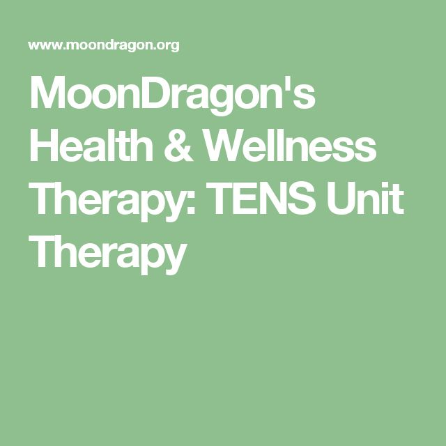 MoonDragon's Health & Wellness Therapy: TENS Unit Therapy