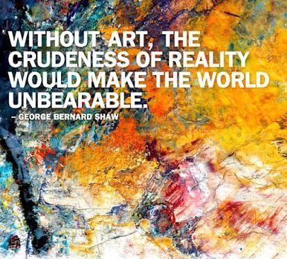 'Without art, the crudeness of reality would make the world unbearable' - George Bernard Shaw #art #quote #world