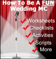 """How To Create A FUN And Memorable Wedding Reception Even If You're A Novice Wedding MC Who Doesn't Know What To Say Or What To Do!"""