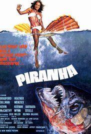 Piranha, a weird and slightly ridiculous film