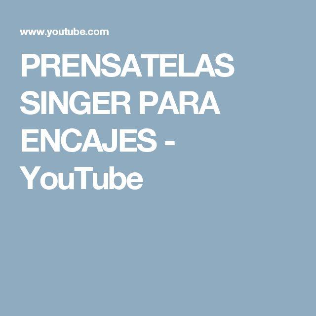 PRENSATELAS SINGER PARA ENCAJES - YouTube