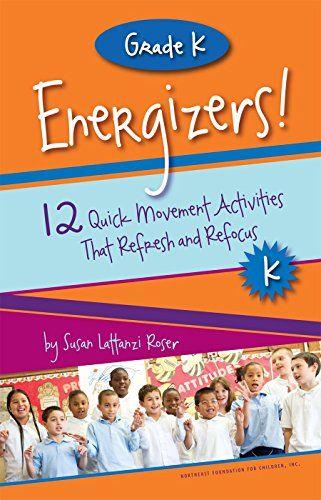Grade K Energizers! 12 Quick Movement Activities That Refresh and Refocus (Responsive Classroom Energizers Book 7) (English Edition) eBook: Susan Lattanzi Roser: Amazon.es: Tienda Kindle