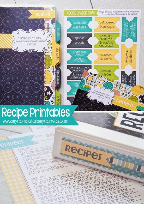 Printable RECIPE BINDER, full size and half size + RECIPE CARDS 4X6 AND 5X7, includes printable divider tabs too! SO CUTE!! #mycomptuerismycanvas