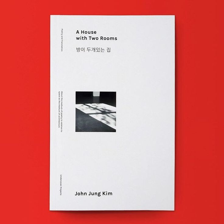 """""""A House with Two Rooms by John Jung Kim / Available at www.draw-down.com / A book of poetry and translation work that contemplates the medium of poetry in…"""""""