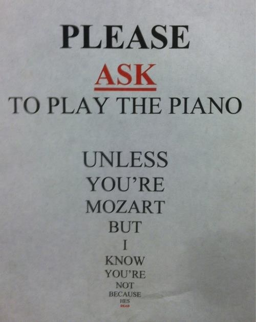 people would die if this was on the piano in our band room