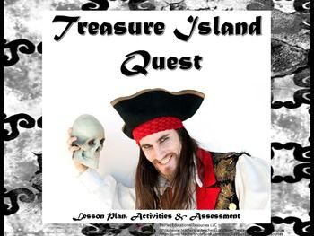 Price $9.95 Avast, me hearties!  This Treasure Island Quest Unit (based on the Robert Louis Stevenson novel) integrates 8-1 teaching method dynamics into lesson plans to include Gardner's Multiple Intelligence and Blooms Taxonomy.  This unit of 56 pages is appropriate for 4th, 5th, 6th and 7th grade students while reading Treasure Island.Please note before purchasing that some student computer access is required.