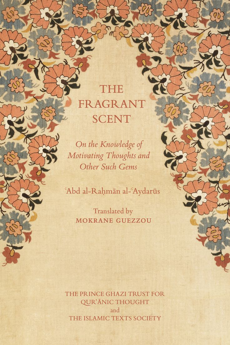 The Fragrant Scent is the first English translation of the work of the great eighteenth-century scholar Sayyid Abu al-Marahim 'Abd al-Rahman b. Mustafa b. Shaykh al-'Aydarus. The book is a meditation on the fleeting thoughts that pass through the mind of the spiritual wayfarer, and the author's aim is to provide guidance for those on the spiritual path.