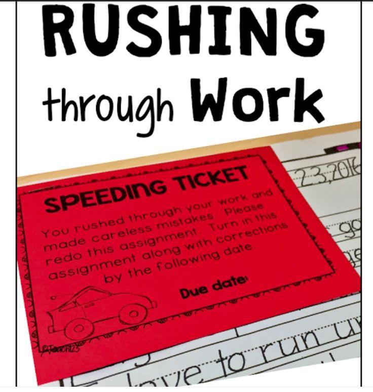 Speed ticket - Rushing through work Classroom
