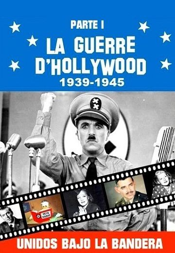 Documental La guerra de Hollywood Parte 1