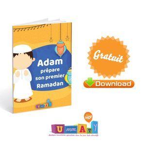 Adam prépare son premier ramadan : Voici un livre conçu par et pour les enfants musulmans, un livre ludique pour découvrir le mois de Ramadan et sa valeur !