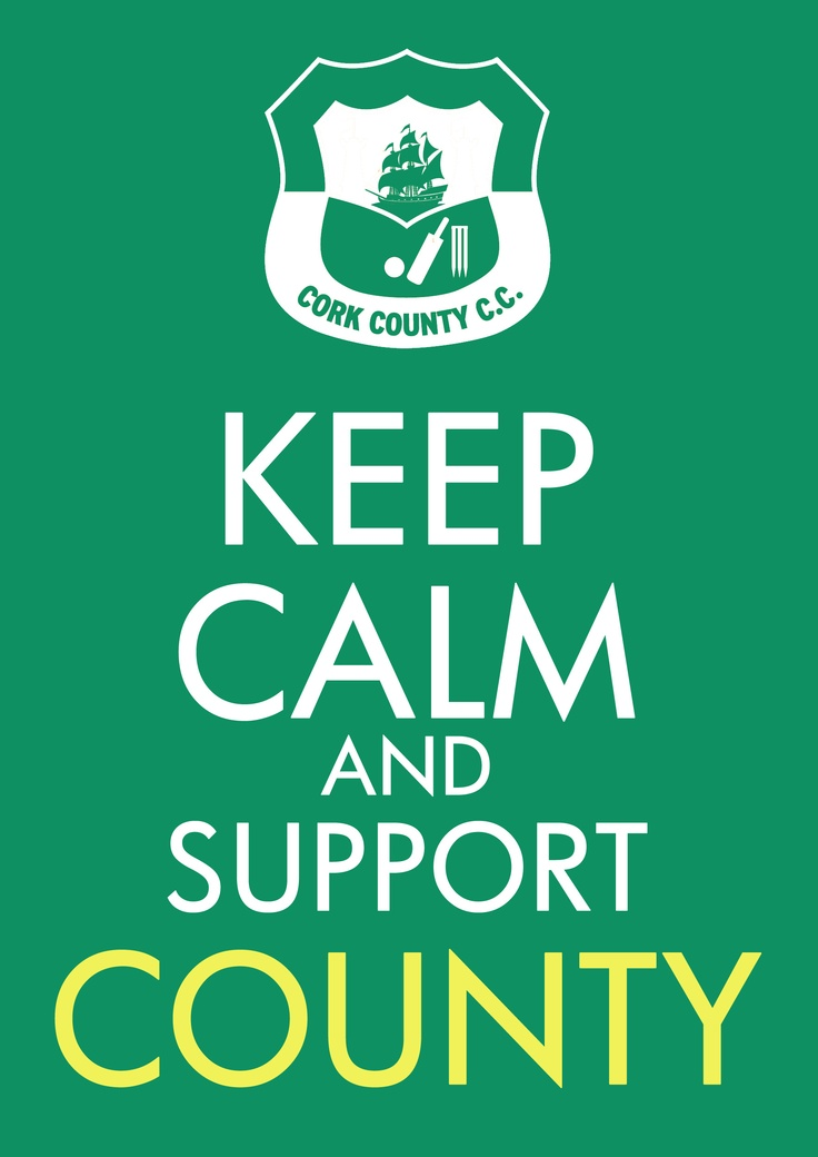 Keep Calm and Support County! #Cork #cricket