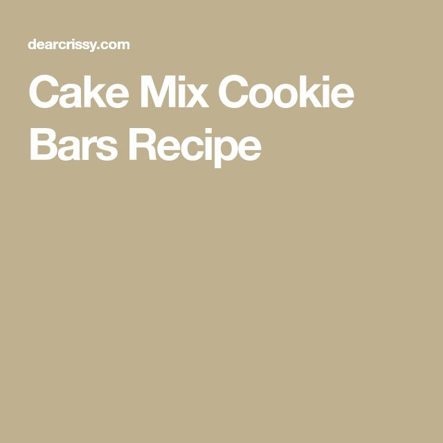 Cake Mix Cookie Bars Recipe