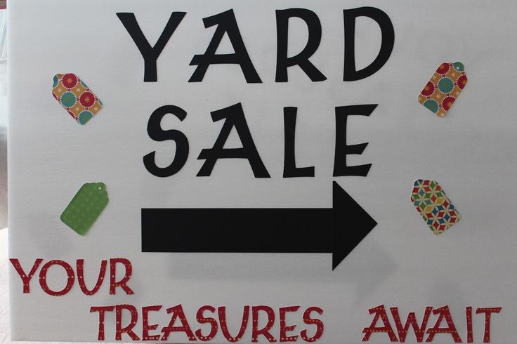 yard sale sign made with a cricut