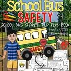 My Husband's School Bus Safety Flip Flap Book: Grades K-2 Health and Physical Education, ELA CCSS  Includes: Once assembled your students will love...