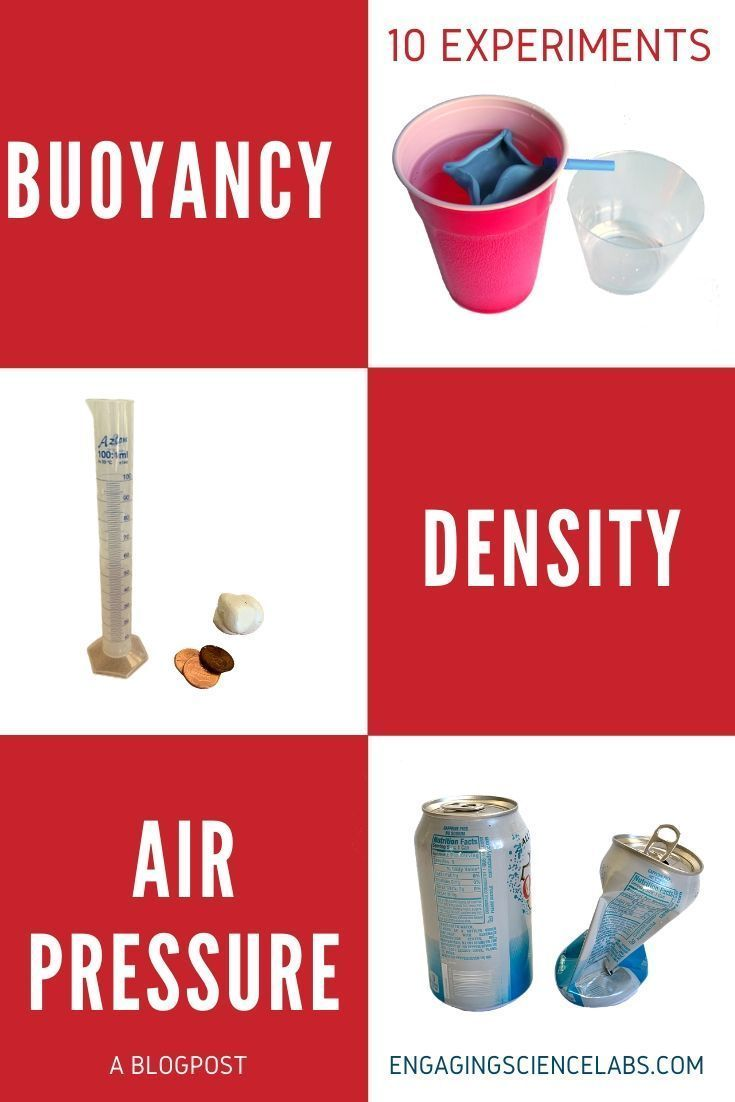 10 Simple Experiments For Density And Buoyancy And Air Pressure Middle School Science Experiments Air Pressure Science Experiments