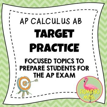 AP Calculus AB, AP Calculus BC, College CalculusAs we approach the AP Calculus AB Exam, many students need a topical approach to the types of questions they will be asked to complete on the AP Calculus AB Exam. In this packet, you will find the following concepts for students to aim for success.1.