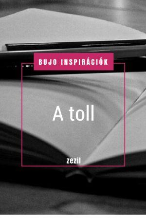 BuJo Inspirációk – a toll | Bullet Journal magyarul | zezil