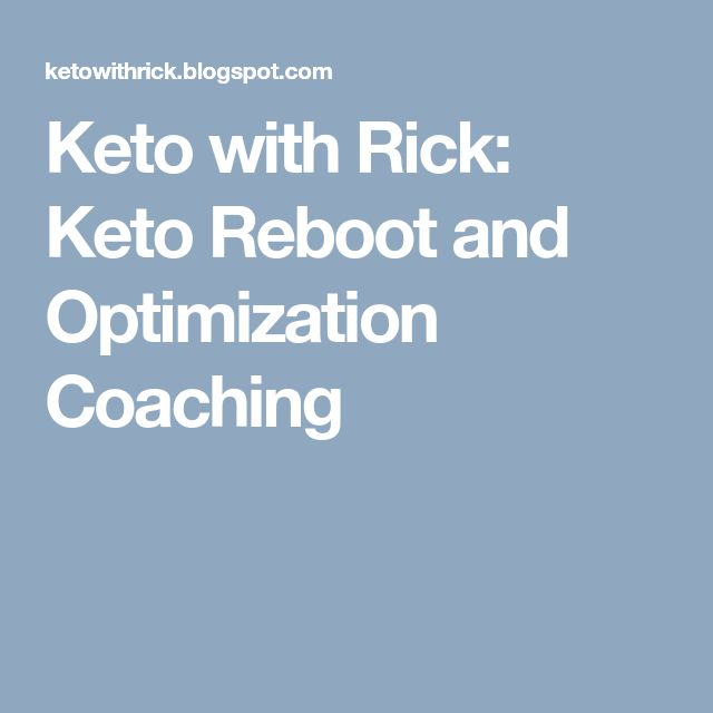 Keto with Rick: Keto Reboot and Optimization Coaching