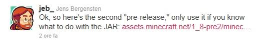La beta 1.8 Pre-Release 2 di Minecraft è stata resa disponibile dal team Mojang, minecraft.jar e minecraft_server.jar