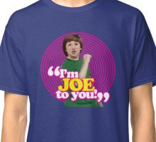 I'm Joe To You! - Pink Windmill Kids Classic T-Shirt