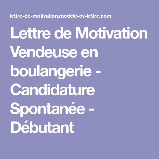 Lettre de Motivation Vendeuse en boulangerie - Candidature Spontanée - Débutant