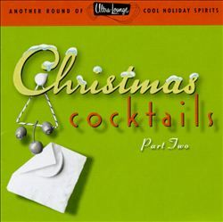 Ultra-Lounge: Christmas Cocktails, Pt. 2 (1997)