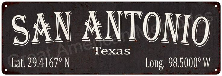 San Antonio Latitude & Longitude Black Metal Sign 6x18 6180422