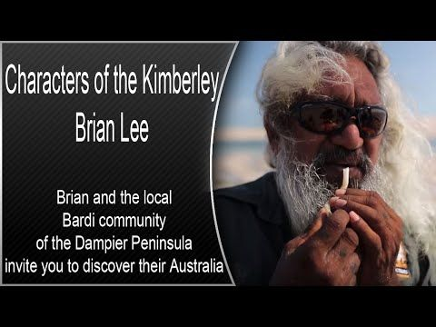 Characters of the Kimberley - Brian Lee - Cape Leveque - YouTube