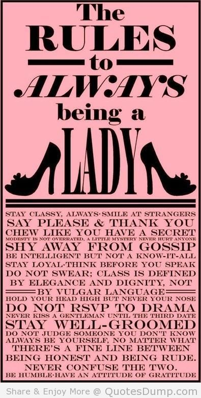 QuotesDump » Picture Quotes and Famous Sayings » the rules to being a lady picture quote 3