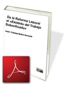De la Reforma Laboral al «Estatuto del Trabajo Subordinado»