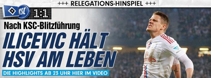 1. Bundesliga Relegation Hamburger SV gegen Karlsruher SC http://www.bild.de/sport/fussball/ivo-ilicevic/haelt-hsv-am-leben-41136656.bild.html