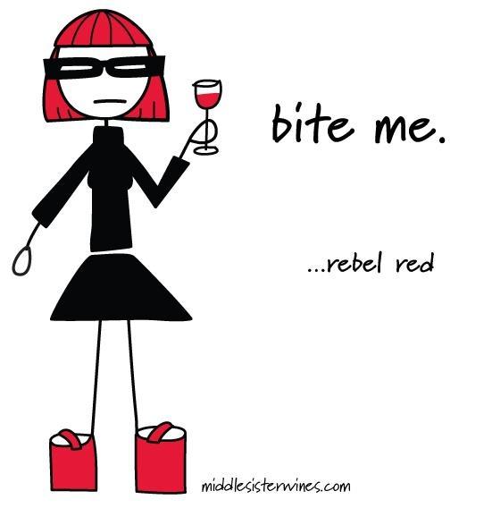 Rebel Red: bite me.