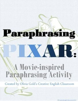 With copy-and-paste functions running rampant in the classroom, students need to learn how to paraphrase effectively! These fun movie quotes do the trick! PIXAR Paraphrasing -- An Anti-plagiarism Activity (Creative English Classroom)