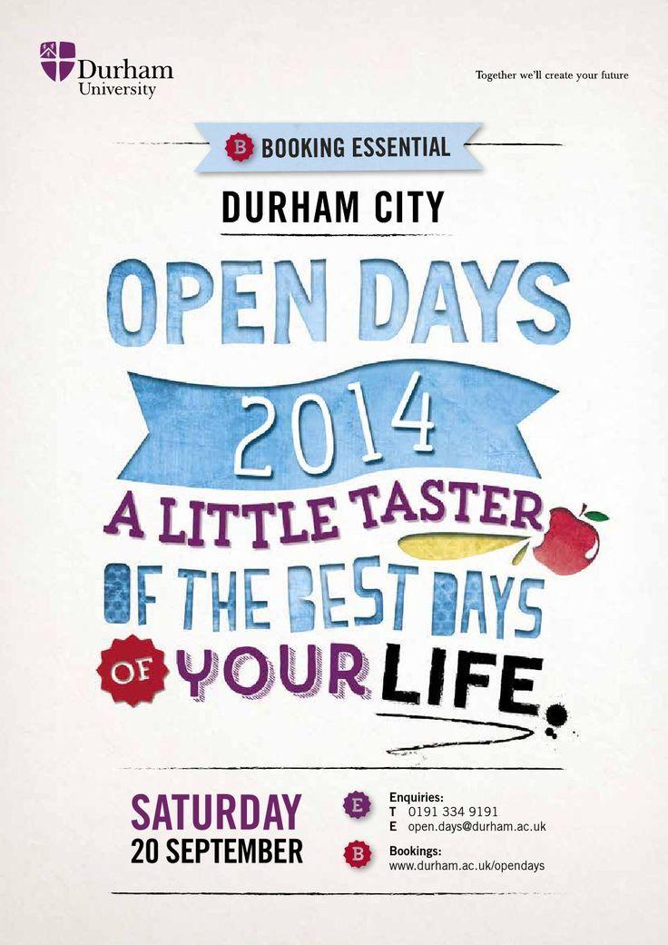 Durham University City Campus Open Day Guide - September 2014  A guide to Durham University Open Days in Durham City, September 2014