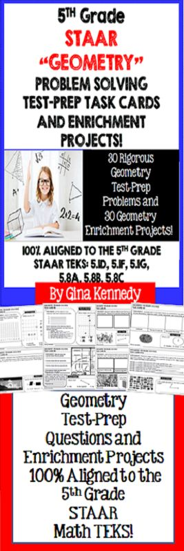 NO-PREP! 5th Grade STAAR Math Dual Purpose Geometry Test-Prep and Enrichment Task Cards. Engaging, authentic 5th Grade STAAR geometry math practice.   This resource includes thirty 5th Grade STAAR geometry problem solving test-prep questions and 30 no-prep geometry enrichment projects.  100% Aligned to the STAAR 5th grade TEKS: 5.1D, 5.1F, 5.1G,  5.8A, 5.8B, 5.8C  NEVER WORRY ABOUT CHALLENGING YOUR STUDENTS AGAIN!$