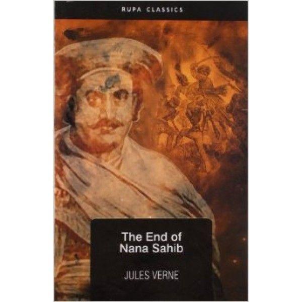 Buy The End of Nana Sahib