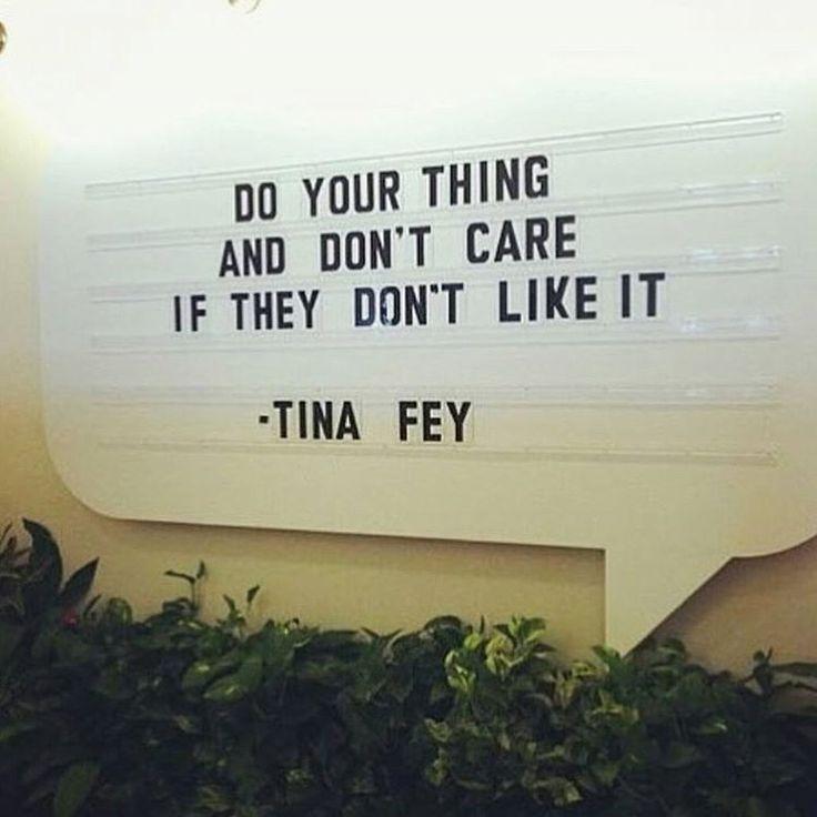 Tina Fey Inspirational Quote