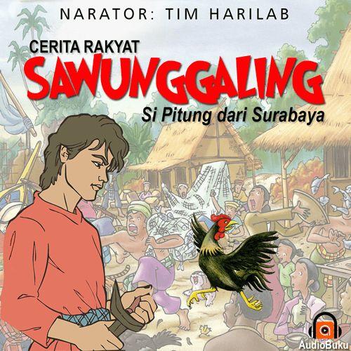 Sawunggaling Audiobook Indonesia - Kategori Cerita Rakyat & Legenda Indonesia, bisa anda dengarkan lewat aplikasi AudioBuku. Unduh aplikasinya di playstore & appstore