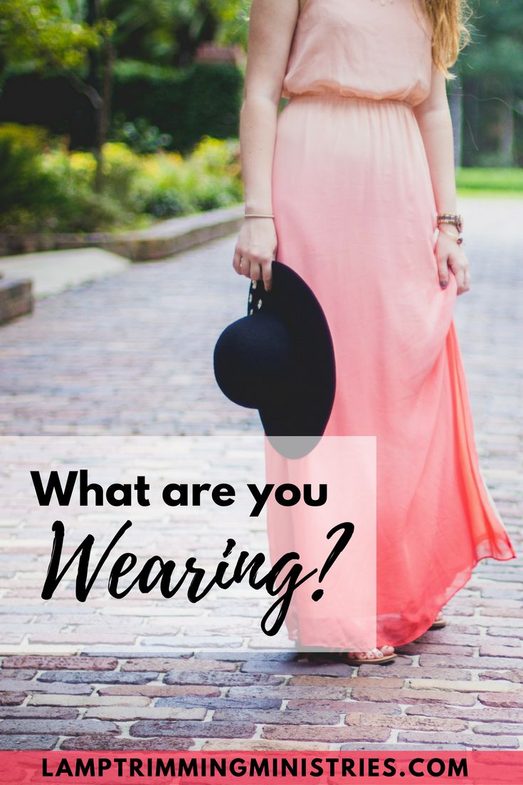 "What ""clothing"" am I displaying to the world as a Christian?"