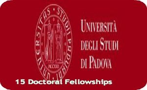 15 Doctoral Fellowships for Foreign Students at University of Padua in Italy, and applications are submitted till June 9, 2014. University of Padua is inviting applications for 15 doctoral fellowships for the academic year 2014/2015. The duration of the doctoral courses is three years, commencing on 1st November 2014 and ending on 31st October 2017 - See more at: http://www.scholarshipsbar.com/15-doctoral-fellowships.html#sthash.mPgRgSZz.dpuf